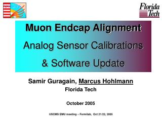 Muon Endcap Alignment Analog Sensor Calibrations  & Software Update