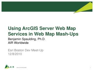 Using  ArcGIS  Server Web Map Services in Web Map Mash-Ups