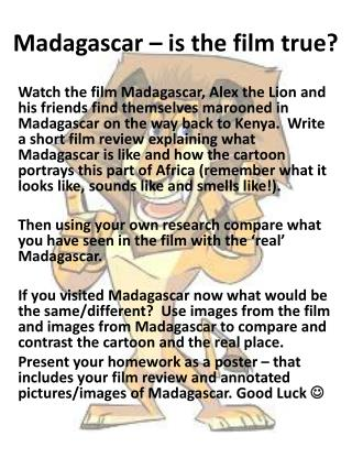 Madagascar – is  the film  true?