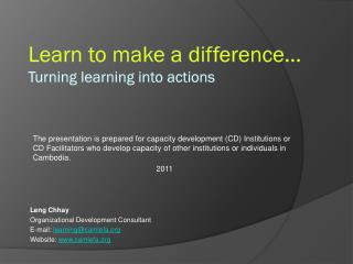 Learn to make a difference... Turning learning into actions