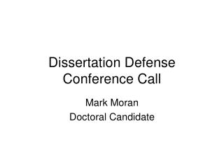 Dissertation Defense  Conference Call