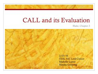 CALL and its Evaluation