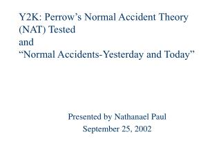 Presented by Nathanael Paul September 25, 2002
