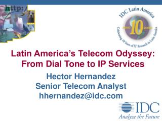 Latin America's Telecom Odyssey: From Dial Tone to IP Services