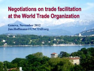 Negotiations on trade facilitation  at the World Trade Organization