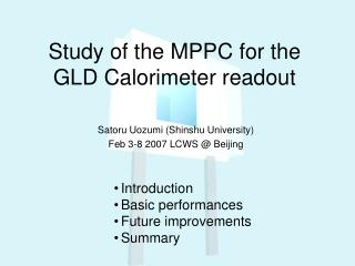 Study of the MPPC for the GLD Calorimeter readout