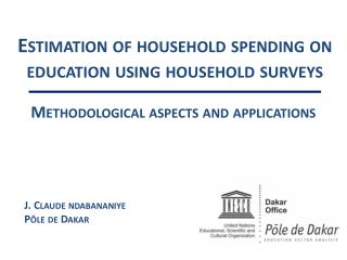 Estimation of household  spending on education  using  household surveys