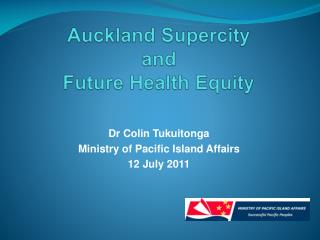 Auckland  Supercity and Future Health Equity