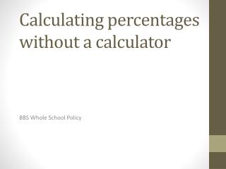 Calculating percentages without a calculator