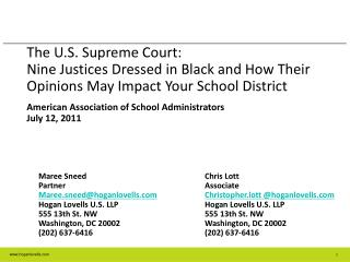The U.S. Supreme Court:   Nine Justices Dressed in Black and How Their Opinions May Impact Your School District