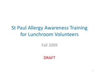 St Paul Allergy Awareness Training for Lunchroom Volunteers