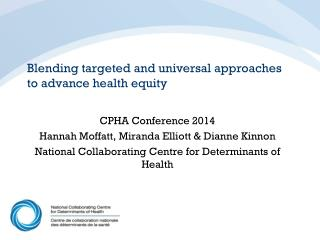 Blending targeted  and universal  approaches  to advance health equity