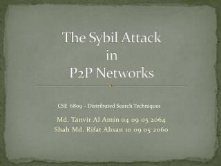 The Sybil Attack  in  P2P Networks