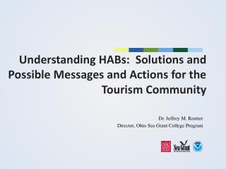Understanding HABs:  Solutions and Possible Messages and Actions for the Tourism Community