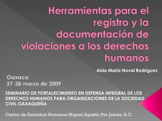 Herramientas para el registro y la documentación de violaciones a los derechos humanos