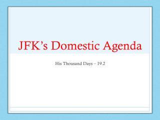 JFK's Domestic Agenda