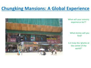 Chungking Mansions: A Global Experience