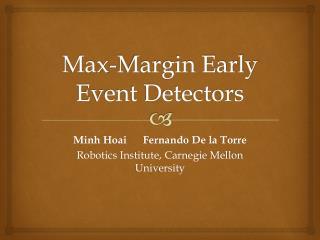 Max-Margin Early Event Detectors
