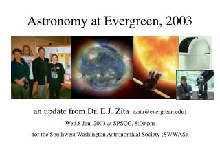 Astronomy at Evergreen, 2003