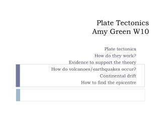 Plate Tectonics Amy Green W10