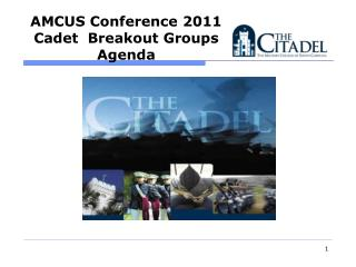 AMCUS Conference 2011  Cadet  Breakout Groups Agenda