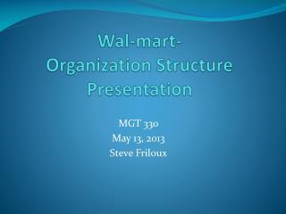 Wal-mart -  Organization Structure Presentation