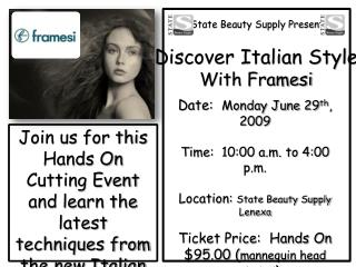 State Beauty Supply Presents Discover Italian Style With Framesi