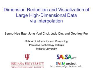 Dimension Reduction and Visualization of Large High-Dimensional Data  via Interpolation