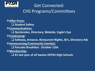 Get Connected:  CHS Programs/Committees