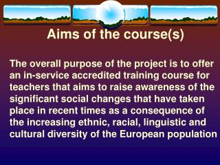 Aims of the course(s)