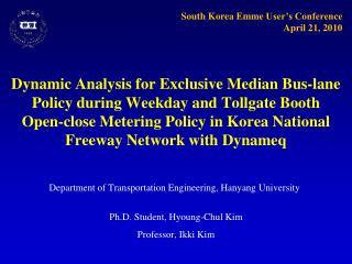 Ph.D. Student,  Hyoung-Chul  Kim Professor,  Ikki  Kim