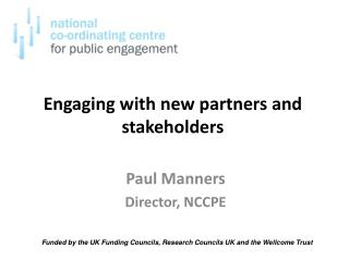 Engaging with new partners and stakeholders