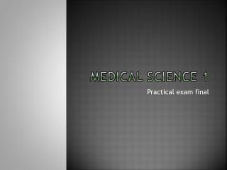 Medical Science 1