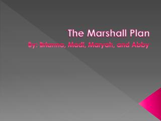 The Marshall Plan