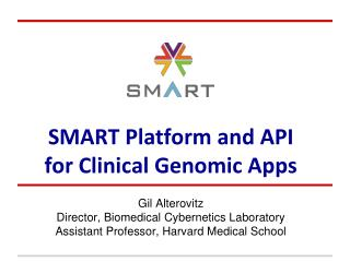 SMART  Platform and API  for Clinical Genomic Apps