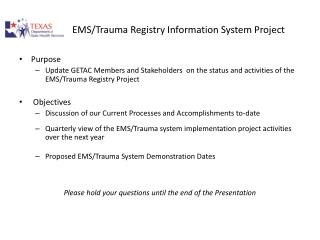 EMS/Trauma Registry Information System Project