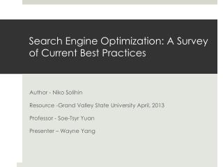 Search Engine Optimization: A Survey of Current Best Practices