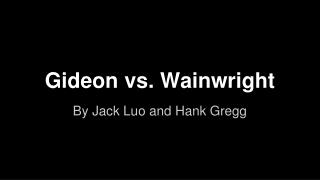 Gideon vs. Wainwright