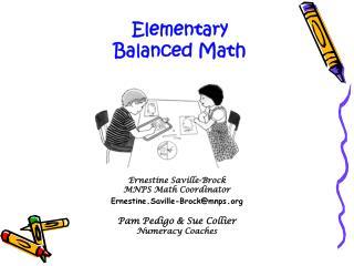 Ernestine Saville-Brock  MNPS Math Coordinator Ernestine . Saville-Brock@mnps . org