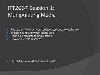 ITT2037 Session 1:  Manipulating Media
