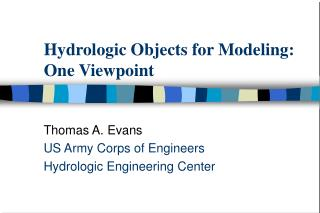 Hydrologic Objects for Modeling: One Viewpoint