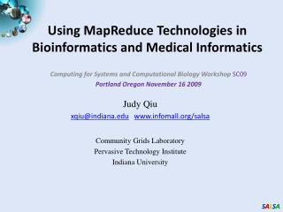 Using MapReduce Technologies in Bioinformatics and Medical Informatics