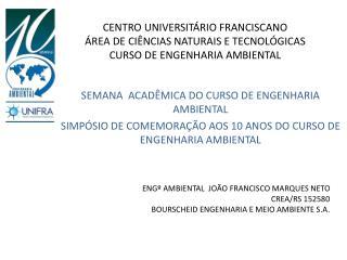 SEMANA  ACADÊMICA DO CURSO DE ENGENHARIA  AMBIENTAL