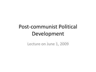 Post-communist Political Development