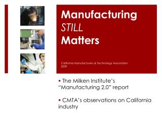 Manufacturing  STILL Matters