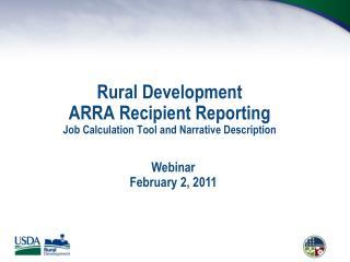 Rural Development ARRA Recipient Reporting Job Calculation Tool and Narrative Description
