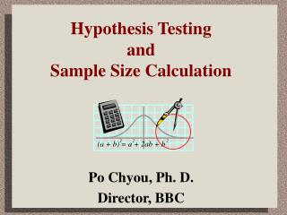 Hypothesis Testing and Sample Size Calculation