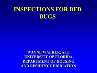 INSPECTIONS FOR BED BUGS