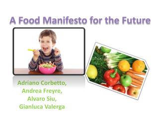 A Food Manifesto for the Future