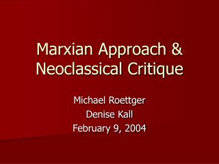 Marxian Approach  Neoclassical Critique